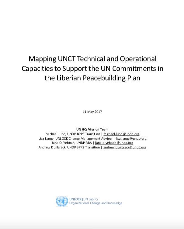 Mapping UNCT Technical and Operational Capacities to Support the UN Commitments in the Liberian Peacebuilding Plan
