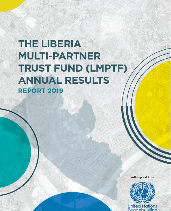 LIBERIA MULTI-PARTNER TRUST FUND (LMPTF) ANNUAL RESULTS REPORT 2019